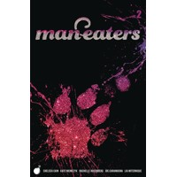 MAN-EATERS TP VOL 02 - Chelsea Cain
