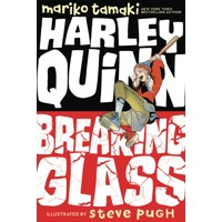 HARLEY QUINN BREAKING GLASS TP DC INK - Mariko Tamaki