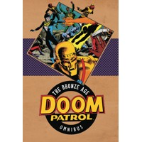 DOOM PATROL THE BRONZE AGE OMNIBUS HC - Paul Kupperberg, Others