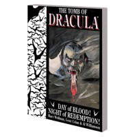 TOMB OF DRACULA TP DAY OF BLOOD NIGHT OF REDEMPTION - Marv Wolfman