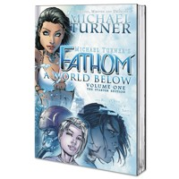FATHOM TP VOL 01 WORLD BELOW STARTER EDITION - Michael Turner, Bill O'Neil
