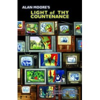 ALAN MOORE LIGHT OF THY COUNTENANCE GN (MR) - Alan Moore