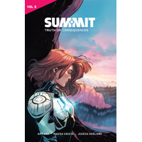 CATALYST PRIME SUMMIT TP VOL 03 TRUTH CONSEQUENCES - Amy Chu
