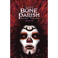 BONE PARISH TP VOL 02 - Cullen Bunn