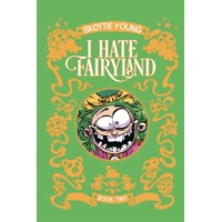 I HATE FAIRYLAND DLX HC VOL 02 (MR) - Skottie Young