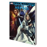 STAR WARS AGE OF REBELLION TP HEROES - Greg Pak, Marc Guggenheim, Jon Adams
