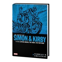 TIMELYS GREATEST HC GOLDEN AGE SIMON & KIRBY OMNIBUS - Joe Simon, Jack Kirby, ...
