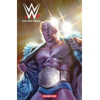 WWE THEN NOW FOREVER TP VOL 04 - Various, Brent Schoonover