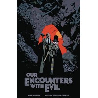 OUR ENCOUNTERS EVIL PROFESSOR MEINHARDT & KNOX HC - Mike Mignola