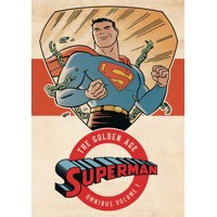 SUPERMAN THE GOLDEN AGE OMNIBUS HC VOL 01 NEW ED - Jerry Siegel