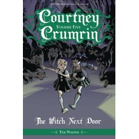 COURTNEY CRUMRIN TP VOL 05 WITCH NEXT DOOR - Ted Naifeh