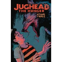 JUGHEAD HUNGER TP VOL 03 (MR) - Tieri, Frank