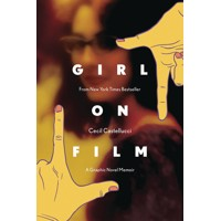 GIRL ON FILM ORIGINAL GN - Cecil Castellucci