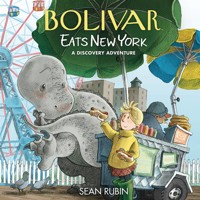 BOLIVAR EATS NEW YORK HC DISCOVERY ADVENTURE - Sean Rubin