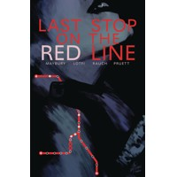 LAST STOP ON THE RED LINE TP - Paul Maybury