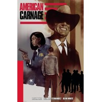 AMERICAN CARNAGE TP (MR) - Bryan Hill