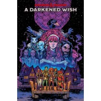 DUNGEONS & DRAGONS A DARKENED WISH TP - B Dave Walters