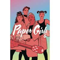 PAPER GIRLS TP VOL 06 - Brian K. Vaughan