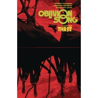 OBLIVION SONG BY KIRKMAN & DE FELICI TP VOL 03 - Robert Kirkman