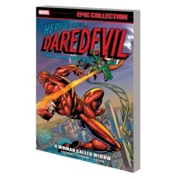 DAREDEVIL EPIC COLLECTION TP WOMAN CALLED WIDOW - Roy Thomas, Gerry Conway, Ga...