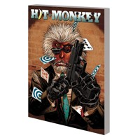 HIT-MONKEY BY DANIEL WAY TP BULLETS & BANANAS - Daniel Way