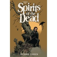 SPIRITS OF DEAD TP SECOND EDITION - Richard Corben