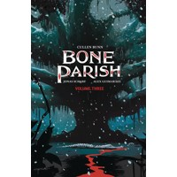 BONE PARISH TP VOL 03 - Cullen Bunn