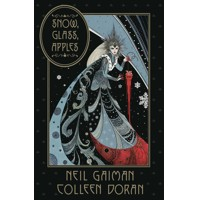 SNOW GLASS APPLES HC - Neil Gaiman, Colleen Doran