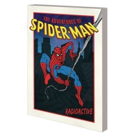 ADVENTURES OF SPIDER-MAN GN TP RADIOACTIVE - Joey Cavaleri, More