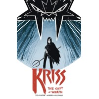 KRISS GIFT OF WRATH TP - Ted Naifeh