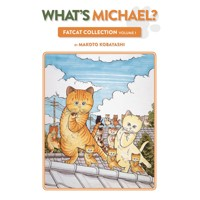 WHATS MICHAEL TP VOL 01 FATCAT COLLECTION - Makoto Kobayashi