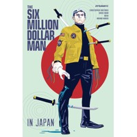 SIX MILLION DOLLAR MAN TP - Christopher Hastings