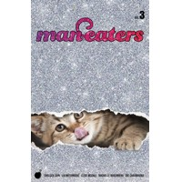 MAN-EATERS TP VOL 03 - Chelsea Cain