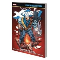X-FORCE EPIC COLLECTION TP X-CUTIONERS SONG - Fabian Nicieza, More