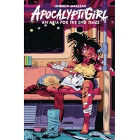 APOCALYPTIGIRL AN ARIA FOR THE END TIMES HC - Andrew MacLean