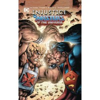 INJUSTICE VS THE MASTERS OF THE UNIVERSE TP - Tim Seeley