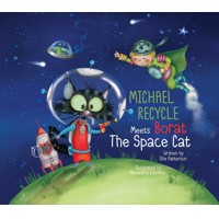 MICHAEL RECYCLE & BORAT SPACE CAT HC - Ellie Patterson