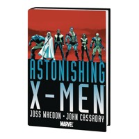 ASTONISHING X-MEN WHEDON CASSADAY OMNIBUS HC VOL 01 NEW PTG - Joss Whedon