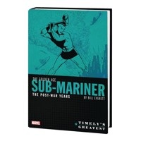 TIMELYS SUB-MARINER EVERETT POST-WAR OMNIBUS HC - Bill Everett