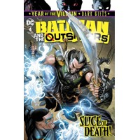 BATMAN AND THE OUTSIDERS #4 YOTV DARK GIFTS - Bryan Hill