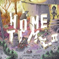 HOME TIME HC VOL 02 BEYOND THE WEAVING - Campbell Whyte