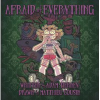 AFRAID OF EVERYTHING HC GN - Adam Tierney