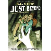 JUST BEYOND HORROR AT HAPPY LANDINGS ORIGINAL GN - R. L. Stine