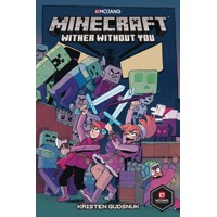 MINECRAFT TP VOL 02 WITHER WITHOUT YOU - Kristen Gudsnuk