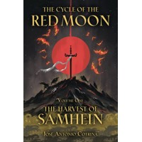 CYCLE OF RED MOON TP VOL 01 HARVEST OF SAMHEIN - Jose Antonio Cortina