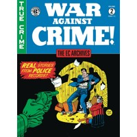 EC ARCHIVES WAR AGAINST CRIME HC VOL 02 - Johnny Craig, Al Feldstein, Harry Ha...