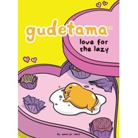 GUDETAMA LOVE FOR THE LAZY HC - Wook Jin Clark