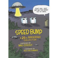 SPEED BUMP ANNIV ED HC - Dave Coverly