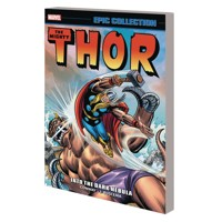 THOR EPIC COLLECTION TP INTO DARK NEBULA - Gerry Conway, Stan Lee, Len Wein
