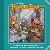JIM HENSONS DOWN AT FRAGGLE ROCK TP COMPLETE